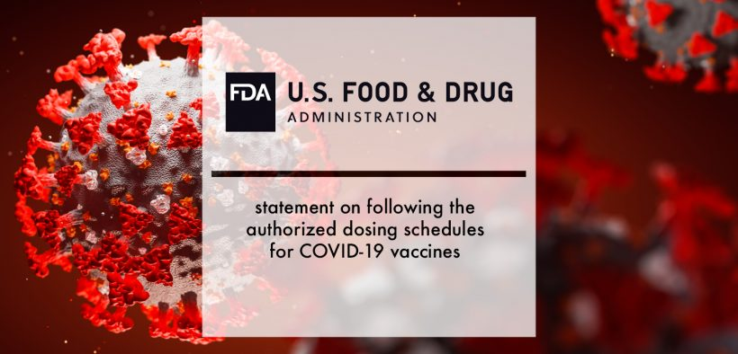FDA statement on following the authorized dosing schedules for COVID-19 vaccines   Pharmtech Focus