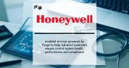 Honeywell enabled services powered by Forge to help industrial customers ensure control system health, performance and compliance | Pharmtech Focus