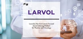 LARVOL Launches the First Cancer-Focused Social Listening Platform for Pharma and Oncology   Pharmtech Focus
