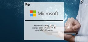 Microsoft Accelerates Industry Cloud Strategy for Healthcare with the Acquisition of Nuance | Pharmtech Focus