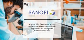 Sanofi acquires Tidal Therapeutics, adding innovative mRNA-based research platform with applications in oncology, immunology, and other disease areas | Pharmtech Focus