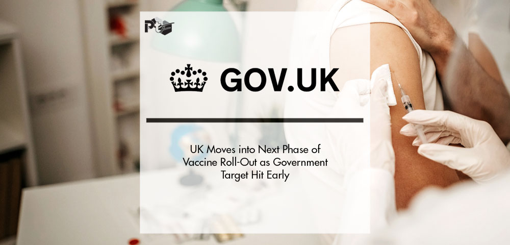 UK Moves into Next Phase of Vaccine Roll-Out as Government Target Hit Early | Pharmtech Focus
