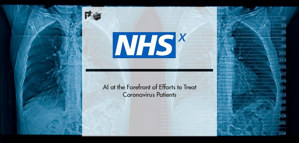 NHSX: AI at the Forefront of Efforts to Treat Coronavirus Patients | Pharmtech Focus