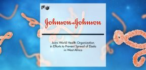 Johnson & Johnson Joins World Health Organization in Efforts to Prevent Spread of Ebola in West Africa | Pharmtech Focus