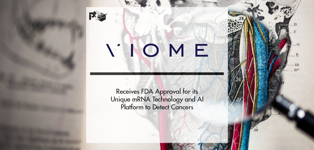 Viome Receives FDA Approval for its Unique mRNA Technology and AI Platform to Detect Cancers | Pharmtech Focus