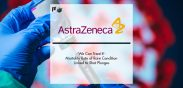 'We Can Treat It': Mortality Rate of Rare Condition Linked to AstraZeneca Shot Plunges | Pharmtech Focus