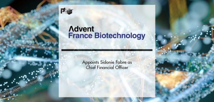 Advent France Biotechnology (AFB) Appoints Sidonie Fabre as CFO   Pharmtech Focus