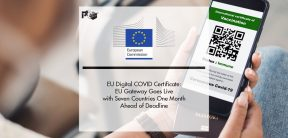 EU Digital COVID Certificate: EU Gateway Goes Live with Seven Countries One Month Ahead of Deadline   Pharmtech Focus