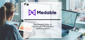 Medable Hires Sanskriti Thakur as Chief Growth Officer to Lead Market Expansion   Pharmtech Focus