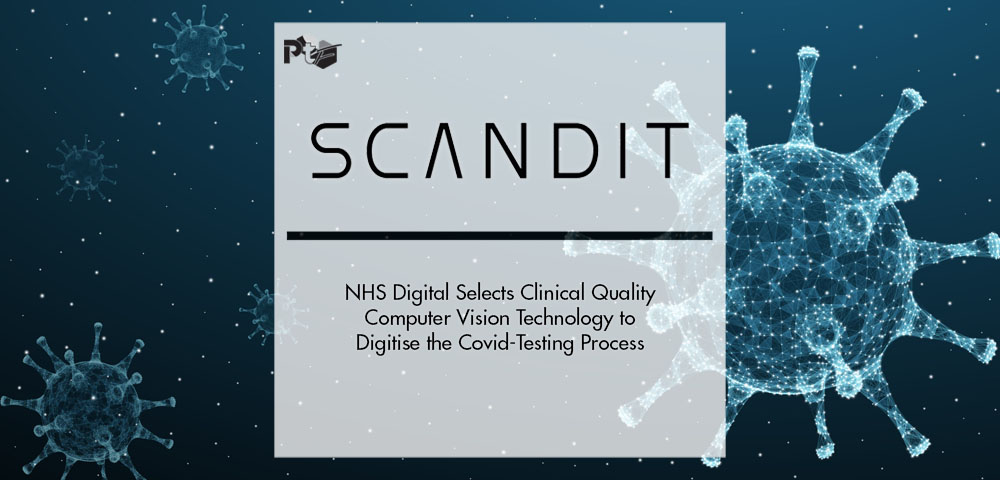 NHS Digital Selects Scandit's Clinical Quality Computer Vision Technology to Digitise the Covid-Testing Process | Pharmtech Focus