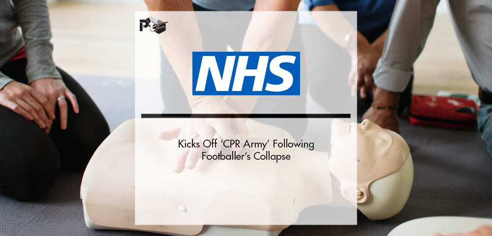 NHS Kicks Off 'CPR Army' Following Footballer's Collapse | Pharmtech Focus