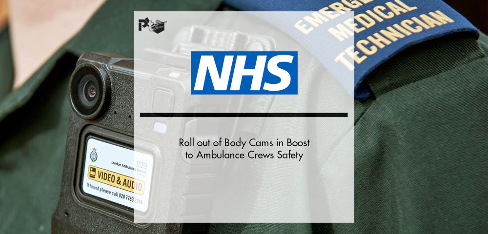 NHS Roll out of Body Cameras in Boost to Ambulance Crews Safety | Pharmtech Focus