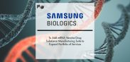 Samsung Biologics to Add mRNA Vaccine Drug Substance Manufacturing Suite to Expand Portfolio of Services | Pharmtech Focus