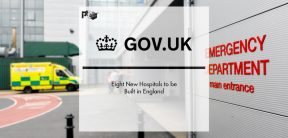 Eight New Hospitals to be Built in England | Pharmtech Focus