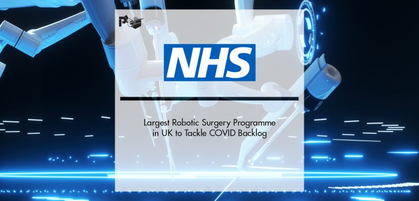 Largest Robotic Surgery Programme in UK to Tackle COVID Backlog   Pharmtech Focus