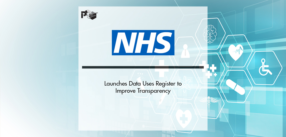 NHS Digital Launches Data Uses Register to Improve Transparency | Pharmtech Focus