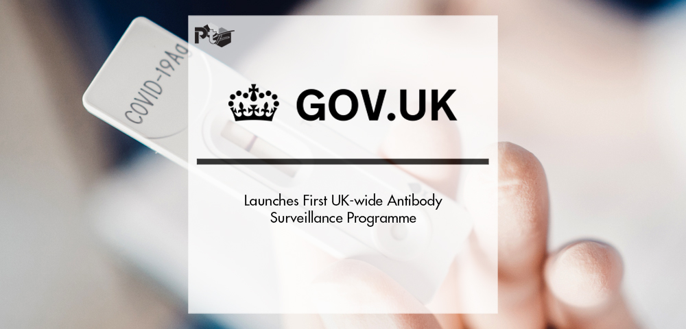 Government Launches First UK-wide Antibody Surveillance Programme | Pharmtech Focus