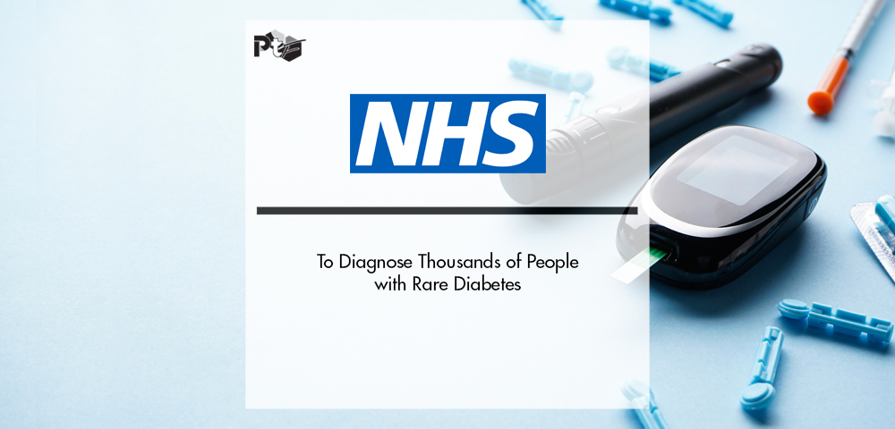 NHS to Diagnose Thousands of People with Rare Diabetes | Pharmtech Focus