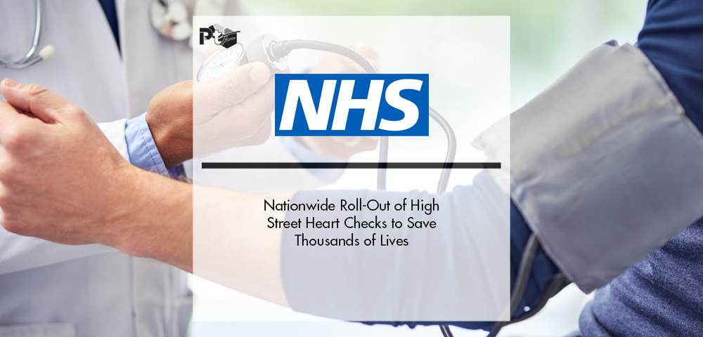 Nationwide Roll-Out of NHS High Street Heart Checks to Save Thousands of Lives | Pharmtech Focus