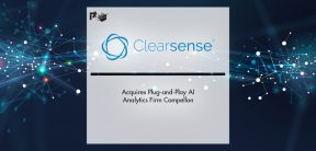 Clearsense Acquires Plug-and-Play AI Analytics Firm | Pharmtech Focus