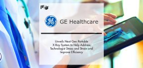 GE Healthcare Unveils Next Gen Portable X-Ray System to Help Address Technologist Stress and Strain and Improve Efficiency | Pharmtech Focus