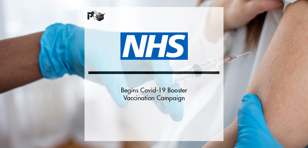 NHS Begins Covid-19 Booster Vaccination Campaign | Pharmtech Focus