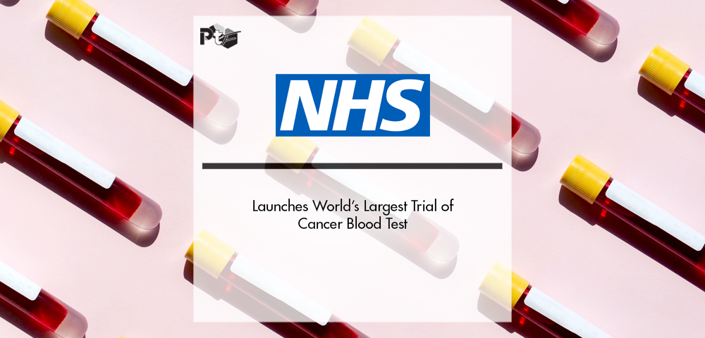 NHS Launches World's Largest Trial of Cancer Blood Test | Pharmtech Focus