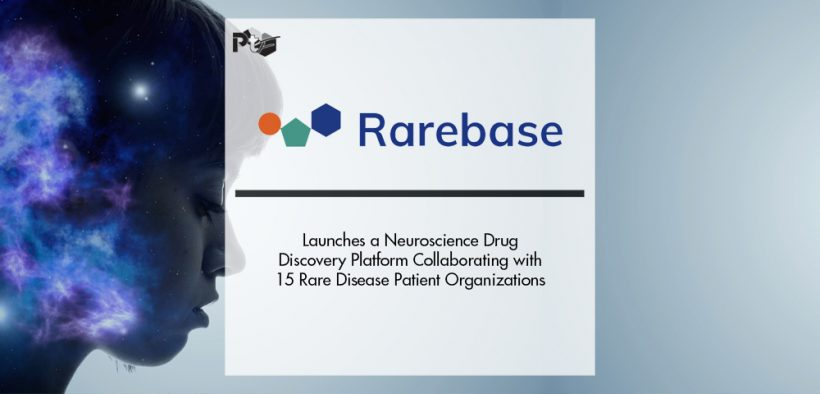 Rarebase Launches a Neuroscience Drug Discovery Platform Collaborating with 15 Rare Disease Patient Organizations   Pharmtech Focus