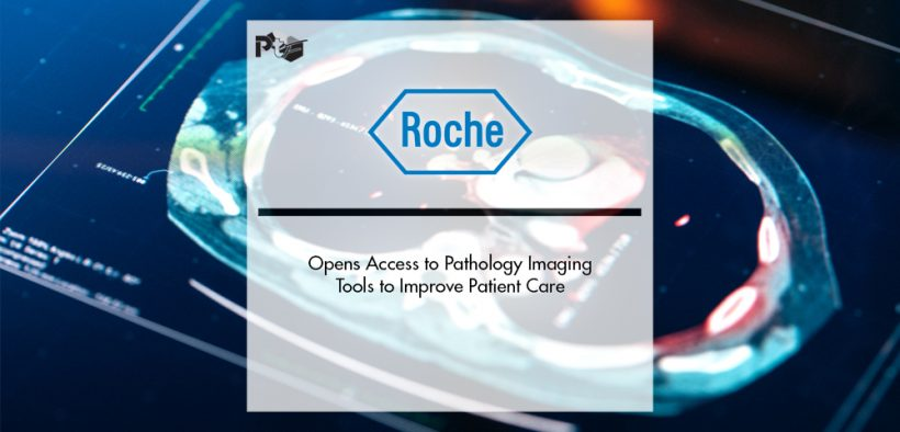 Roche Opens Access to Pathology Imaging Tools to Improve Patient Care | Pharmtech Focus