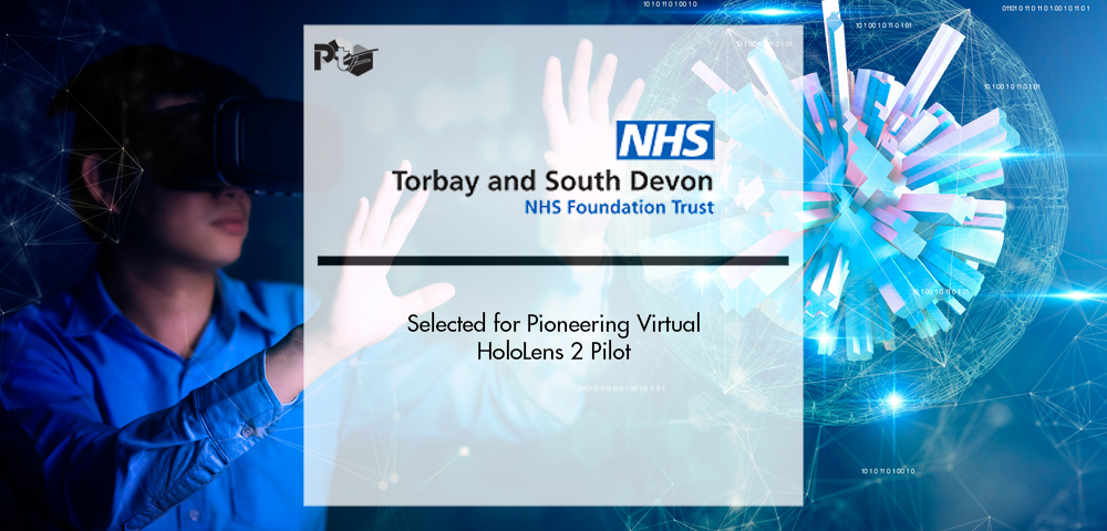 Torbay and South Devon Selected for Pioneering Virtual HoloLens 2 Pilot | Pharmtech Focus