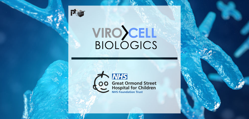 """ViroCell Biologics and Great Ormond Street Hospital for Children Announce Partnership to Dislodge Gene and Cell Therapy """"Logjam"""" 