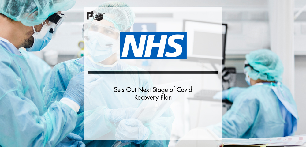 NHS Sets Out Next Stage of Covid Recovery Plan | Pharmtech Focus