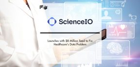 ScienceIO Launches with $8 Million Seed to Fix Healthcare's Data Problem | Pharmtech Focus